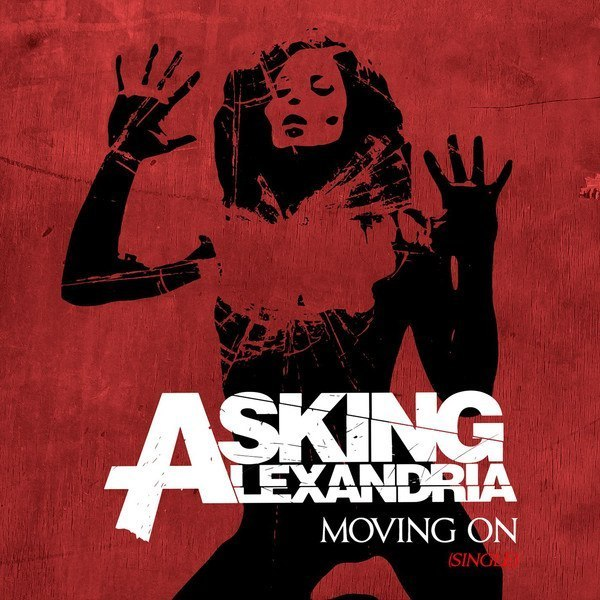 Moving On (Acoustic) Asking Alexandria